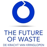 The Future of Waste - de kracht van kringlopen